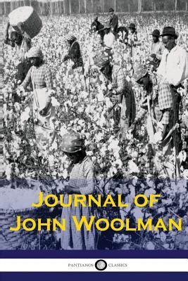 The Journal of John Woolman - Woolman, John