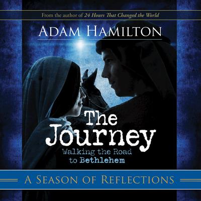 The Journey: A Season of Reflections - Hamilton, Adam