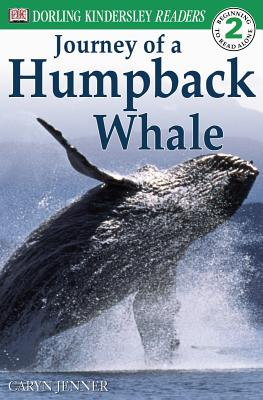 The Journey of a Humpback Whale - Jenner, Caryn