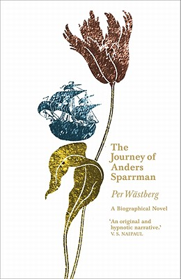 The Journey of Anders Sparrman - Wastberg, Per
