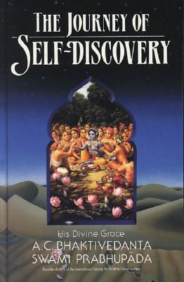 The Journey of Self-Discovery - Prabhupada, A C Bhaktivedanta Swami