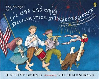 The Journey of the One and Only Declaration of Independence - St George, Judith