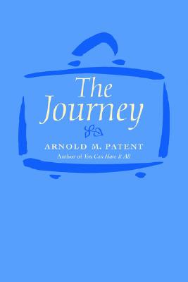 The Journey - Patent, Arnold M