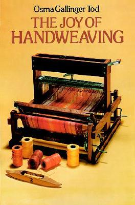 The Joy of Handweaving - Tod, Osma