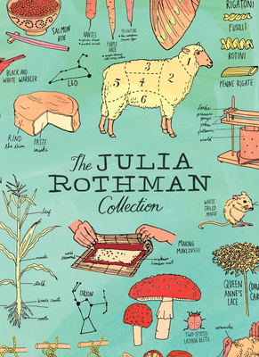 The Julia Rothman Collection: Farm Anatomy, Nature Anatomy, and Food Anatomy - Rothman, Julia
