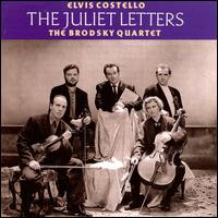 The Juliet Letters - Elvis Costello and the Brodsky Quartet