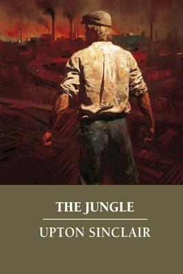 The Jungle - Sinclair, Upton, and Abreu, Yordi (Editor)