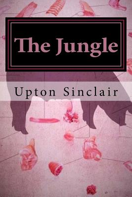 The Jungle - Sinclair, Upton, and Grace, Brittany (Editor)