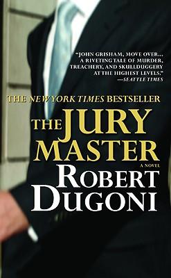 The Jury Master - Dugoni, Robert