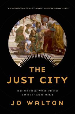 The Just City - Walton, Jo