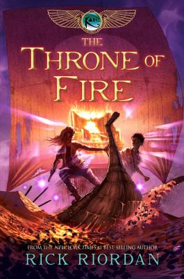 The Kane Chronicles, The, Book Two: Throne of Fire - Riordan, Rick
