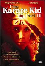 The Karate Kid, Part III [P&S] - John G. Avildsen