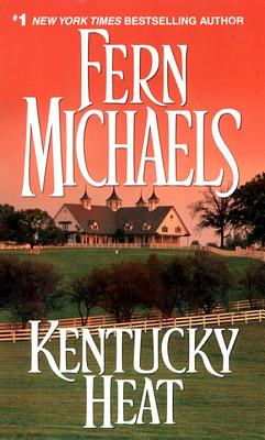 The Kentucky Heat: How to Get from Where You Are to Where You Want to Be - Michaels, Fern