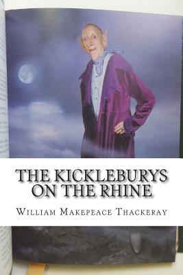 The Kickleburys on the Rhine - Thackeray, William Makepeace