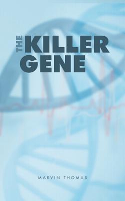 The Killer Gene - Thomas, Marvin