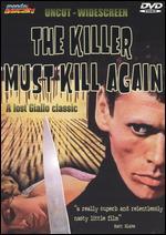 The Killer Must Kill Again - Luigi Cozzi