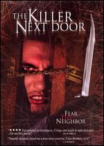 The Killer Next Door - Chris Haifley