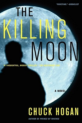 The Killing Moon - Hogan, Chuck