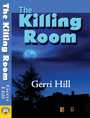 The Killing Room - Hill, Gerri