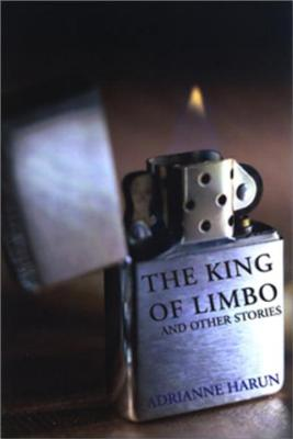 The King of Limbo and Other Stories - Harun, Adrianne