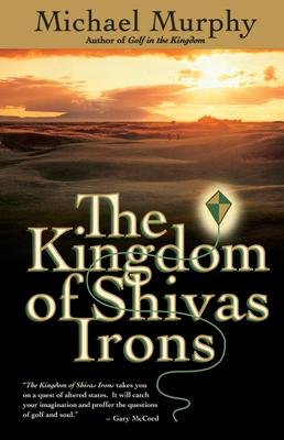 The Kingdom of Shivas Irons - Murphy, Michael