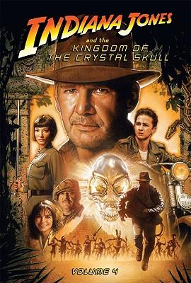 The Kingdom of the Crystal Skull: Volume 4 - Jackson Miller, John