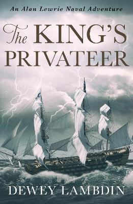 The King's Privateer - Lambdin, Dewey