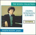 The Kissin Collection: Chopin, Schumann, Scriabin