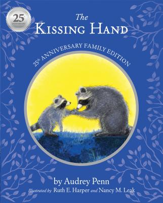 The Kissing Hand - Penn, Audrey