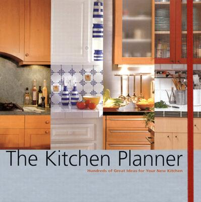 The Kitchen Planner: Hundreds of Great Ideas for Your New Kitchen - Ardley, Suzanne