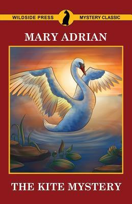 The Kite Mystery - Adrian, Mary