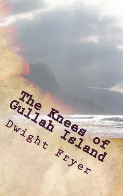 The Knees of Gullah Island - Fryer, Dwight