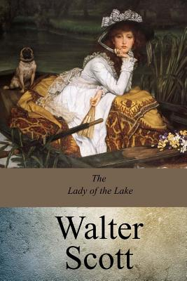 The Lady of the Lake - Scott, Walter, Sir, (Pa
