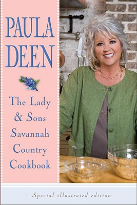 The Lady & Sons Savannah Country Cookbook - Deen, Paula H, and Berendt, John (Introduction by)
