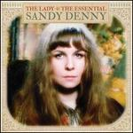 The Lady: The Essential Sandy Denny