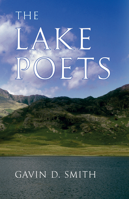 The Lake Poets - Smith, Gavin D