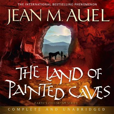 The Land of Painted Caves - Auel, Jean M.