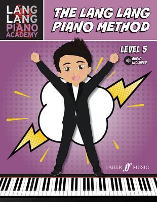 The Lang Lang Piano Method: Level 5 - Lang, Lang