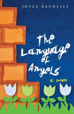 The Language of Angels - Joyce Rachelle