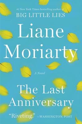 The Last Anniversary - Moriarty, Liane