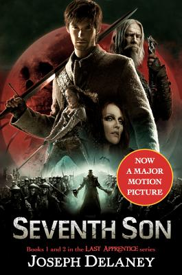 The Last Apprentice: Seventh Son: Book 1 and Book 2 - Delaney, Joseph
