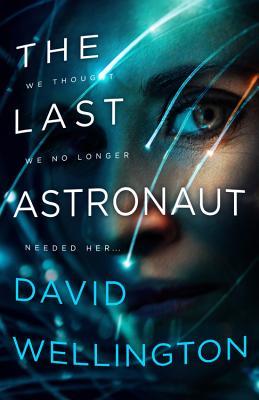 The Last Astronaut - Wellington, David
