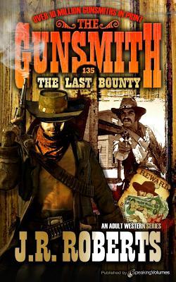 The Last Bounty - Roberts, J R