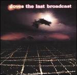 The Last Broadcast [Japan Bonus Tracks]