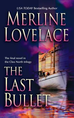 The Last Bullet - Lovelace, Merline