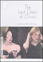 The Last Days of Disco [Criterion Collection]