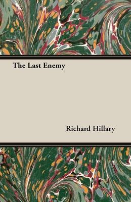 The Last Enemy - Hillary, Richard