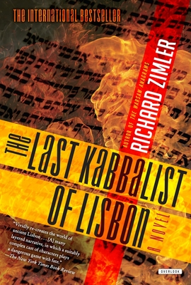 The Last Kabbalist in Lisbon - Zimler, Richard, and Zarco, Berekiah (Preface by)