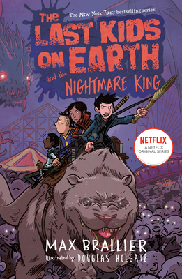 The Last Kids on Earth and the Nightmare King - Brallier, Max, and Holgate, Douglas