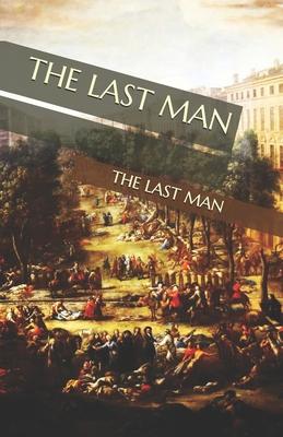 The Last Man - Shelley, Mary